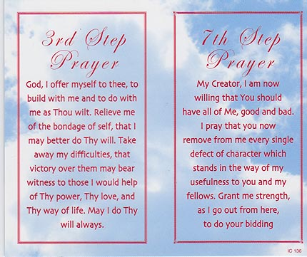 3rd Step Prayer & 7th Step Prayer