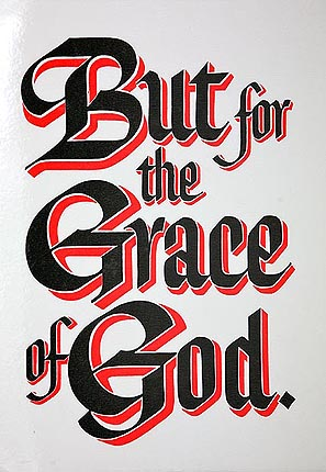 Slogan But For the Grace of God (Laminated)