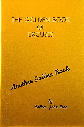 Golden Book of Excuses, The