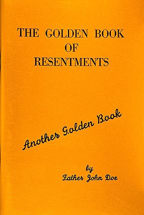 Golden Book of Resentments, The