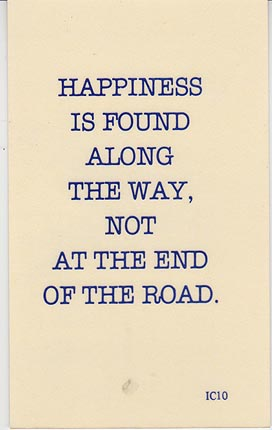Happiness is Found Along the Way