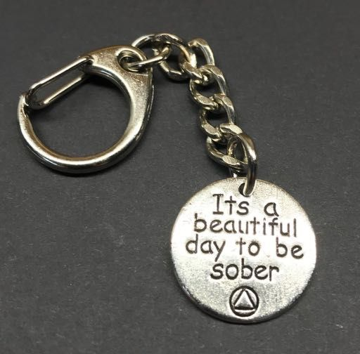It's a Beautiful day to be Sober Keychain