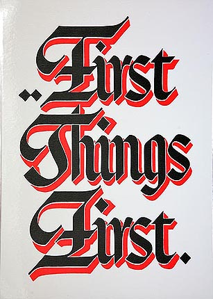 Slogan First Things First (Laminated)
