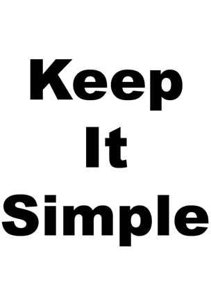 Slogan Keep It Simple (Laminated)