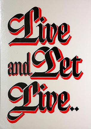 Slogan Live and Let Live (Laminated)