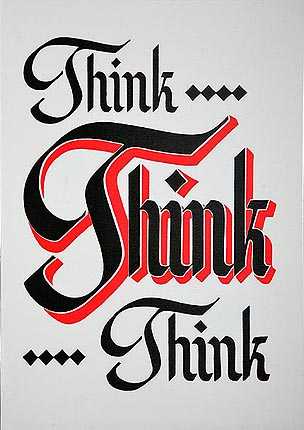 Slogan Think Think Think (Laminated)