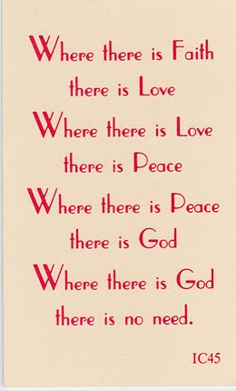 Where There is Faith There is Love
