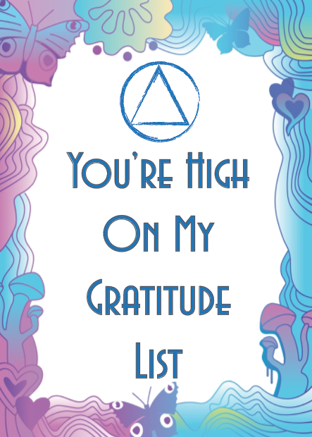 You're High On My Gratitude List